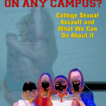 Unsafe On Any Campus? College Sexual Assault and What We Can Do About It